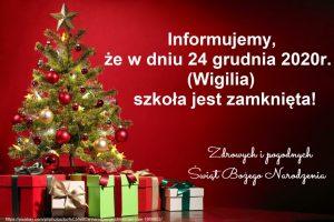 Informujemy, że w dniu 24 grudnia 2020r. (Wigilia) szkoła jest zamknięta!